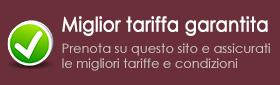solo su questo sito le migliori tariffe e condizioni di prenotazione